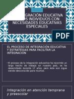 La Integración Educativa de Los Individuos Con Necesidades