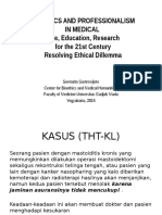 Bioethics and Professionalism in Medical - Care, Education, Research for the 21st Century 15 Agustus 2016