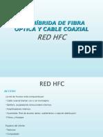 Red Hibrida Fibra Optica y Cable Coaxial