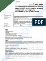 NBR 14499 - Sincronismo para elemento de rede de central publica de comutacao temporal com contro.pdf