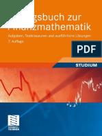 Übungsbuch Zur Finanzmathematik Aufgaben, Testklausuren Und Ausführliche Lösungen (German Edit