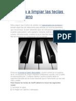 Aprenda a Limpiar Las Teclas de Su Piano