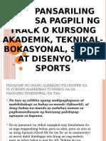 Mga Pansariling Salik Sa Pagpili Ng Track o
