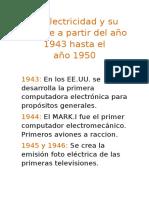 La Electricidad y Su Avance a Partir Del Año 1943 Hasta El Año 1950