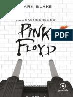 Nos Bastidores Do Pink Floyd - Mark Blake