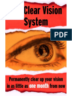 The Clear Vision System