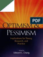 Optimism and Pesimism