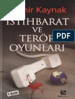 Mahir Kaynak - İstihbarat Ve Terör Oyunları