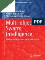 (Studies in Computational Intelligence 592) Satchidananda Dehuri, Alok Kumar Jagadev, Mrutyunjaya Panda (Eds.)-Multi-objective Swarm Intelligence_ Theoretical Advances and Applications-Springer-Verlag