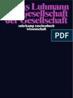 [Niklas Luhmann] Die Gesellschaft Der Gesellschaft.