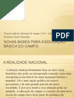 Novas Bases Para a Educação Básica Do Campo (Terceira Aula)