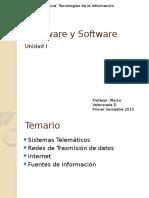 Unidad I Hardware y Software