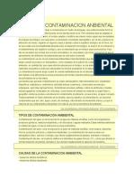 Se Denomina Contaminación Ambiental a La Presencia en El Ambiente de Cualquier Agente