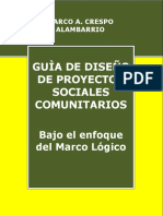 Guia de Diseño de Proyectos Sociales Comunitarios Bajo el enfonque del marco Logico