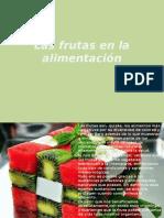 Las Frutas en La Alimentación
