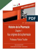 Aux Origines de La Pharmacie. Patrice Trouiller