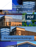Pre-engineered Buildings and Geodesic Structures (4B- Grou~1