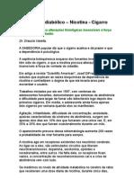 Drauzio Varella - Mecanismo diabólico - nicotina - cigarro - Medicina Preventiva