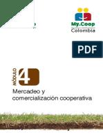 Modulo 4 MyCoop Colombia. Mercadeo y comercialización cooperativa
