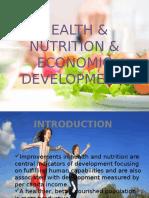 Health & Nutrition & Economic Development