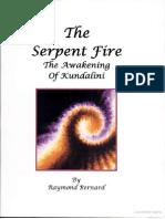 The Serpent Fire- Awakening Kundalini by Raymond W. Bernard