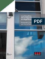 Los Desafios de La Seguridad Privada en Argentina. Presente y Futuro de Una Profesion