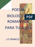 POESIA BIOLOGICA  Y ROMANTICA PARA TU ALMA