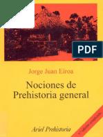 Eiroa, Jorge Juan - Nociones de Prehistoria General