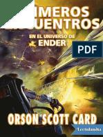 Primeros Encuentros - Orson Scott Card