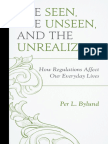 (Capitalist Thought_ Studies in Philosophy, Politics, And Economics) Per L. Bylund-The Seen, The Unseen, And the Unrealized_ How Regulations Affect Our Everyday Lives-Lexington Books (2016)
