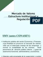 Estructura Institucional y Regulación Del Mercado de Valores