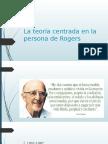 La Teoría Centrada en La Persona de Rogers