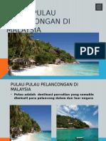 Pulau-pulau Pelancongan Di Malaysia