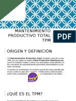 Mantenimiento Productivo Total Tpm