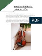 Eligiendo Un Instrumento Musical Para Su Niño
