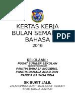 Kertas Kerja Semarak Bahasa 2016 Baru (1)