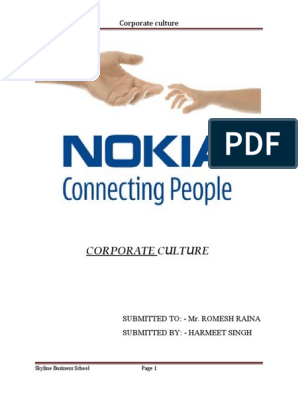 developing corporate culture in nokia As a global company, nokia is often seeking special types of talent in specific nokia countries and locations this may include specific trainee and internship opportunities for new student and graduates, or highly specialized experienced roles in a particular country or region.