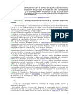 NORME METODOLOGICE Din 8 Aprilie 2014 Privind Întocmirea Şi Depunerea Situaţiilor Financiare Trimestriale Ale Instituţiilor Publice