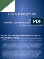 Luxury Management Session 4