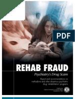 Rehab Fraud