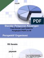 Standar Pelaporan Keuangan Rumah Sakit Swasta-psak 45 Org Nirlaba