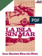 LA ISLA SIN MAR - JUAN BAUTISTA RIVAROLA MATTO - ANO 1987 - PORTALGUARANI