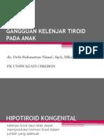 Dr.defa.Gangguan Kelenjar Tiroid Pada Anak