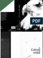 Douglas Kellner a Cultura Da Mídia. Estudos CulBookZZ.org