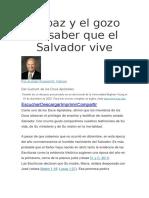 La Paz y El Gozo de Saber Que El Salvador Vive
