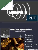 APRESENTAÇÃO MONOPÓLIO-LUIS SOARES-ADMINISTRAÇÃO PÚBLICA -UFCA