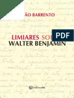 Joao Barrento - Limiares Sobre Walter Benjamin
