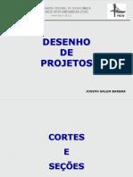 Aula 9 - Desenho de Projetos - Cortes e Seções