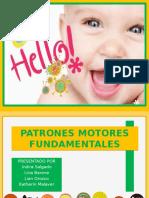 Patrones Motores Fundamentales