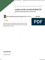 Biomassa de Banana Verde_ Receita Da Bela Gil - Bela Cozinha - Programas - GNT